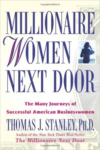 """millionaire women next door Women have become even more expensive over the years""""  you need to start living like the millionaire next door let's get one thing clear."""