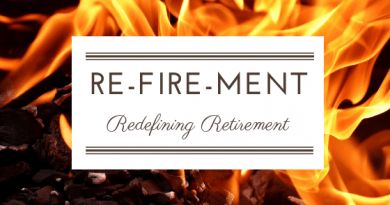 Re-Fire-ment Redefining Retirement